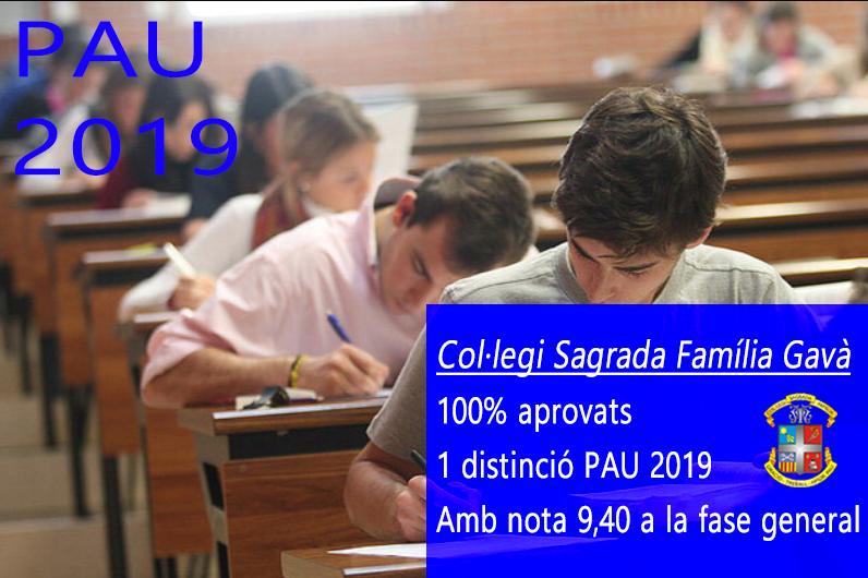 Resultats excelents a les PAU 2019